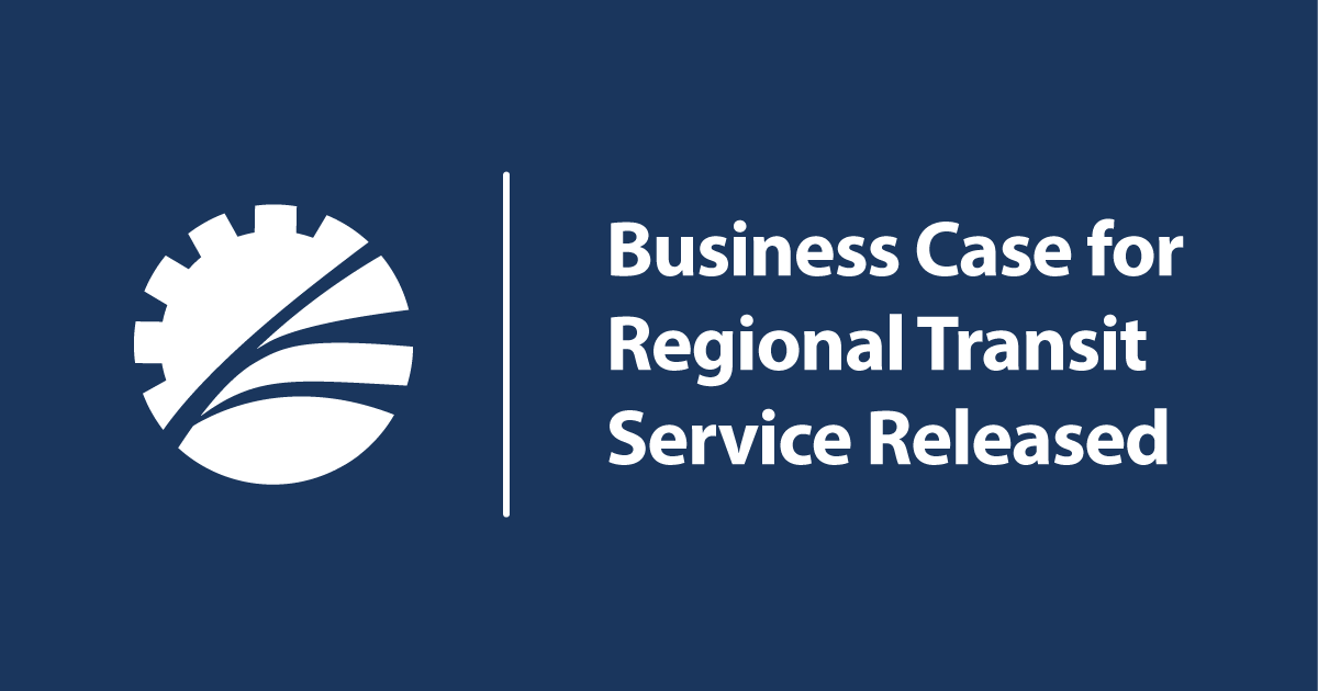 Business Case for Regional Transit Service Released