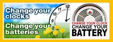 Change Your Clocks & Batteries Notice