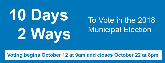 10 days, 2 ways to vote