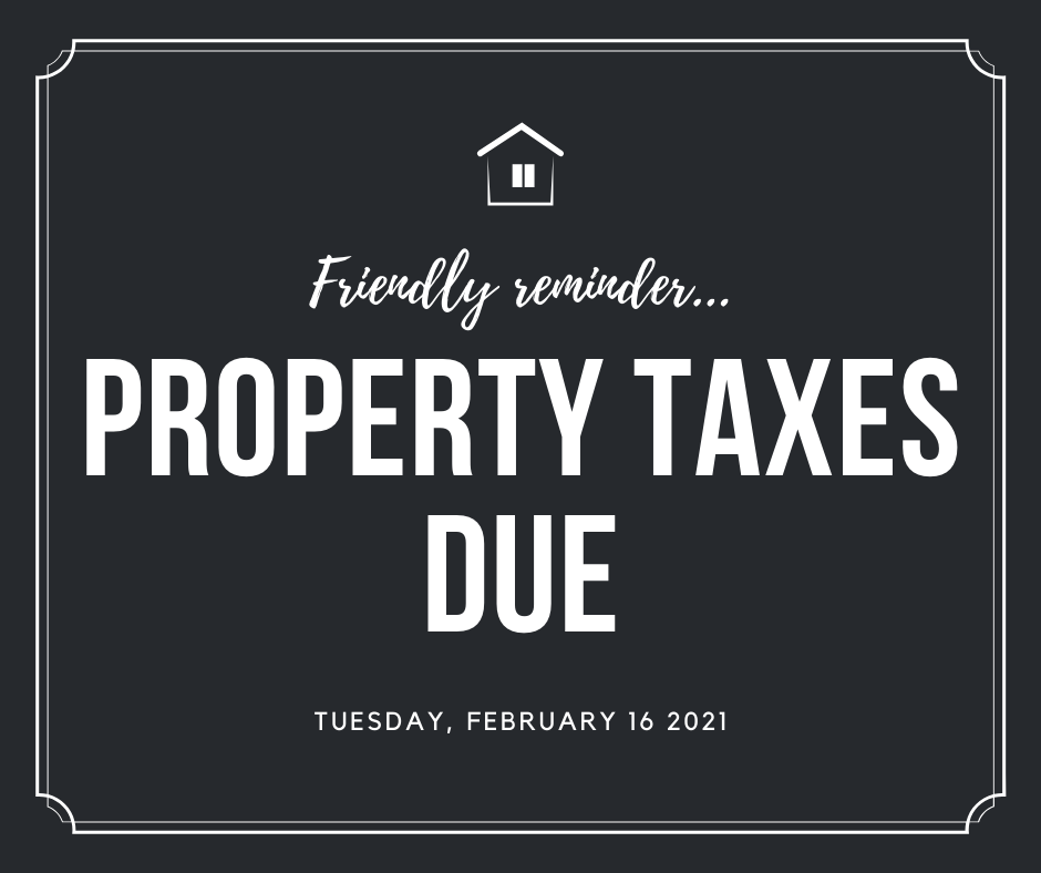 February 2021 property taxes due