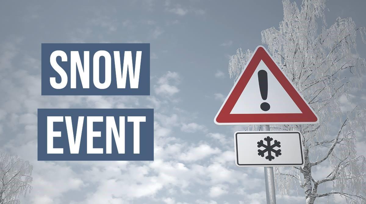 Snow Event caution sign