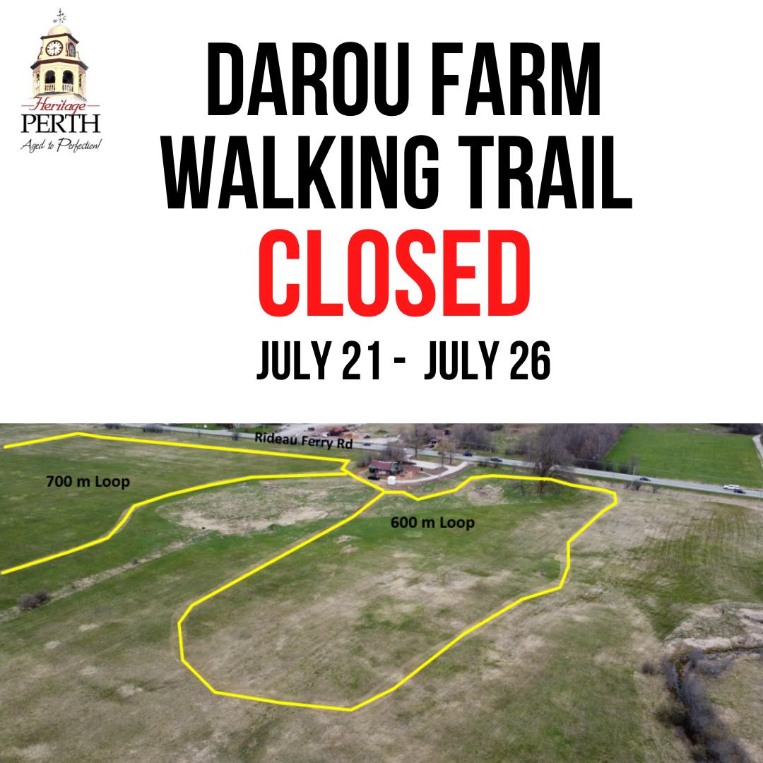 darou farm walking trail closed July 21 - July 24 (2)
