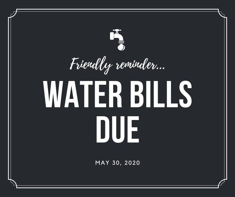 May Water Bills Due