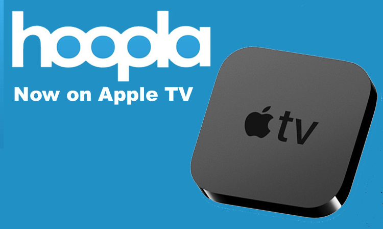 Hoopla now on apple TV with pic showing apple TV box