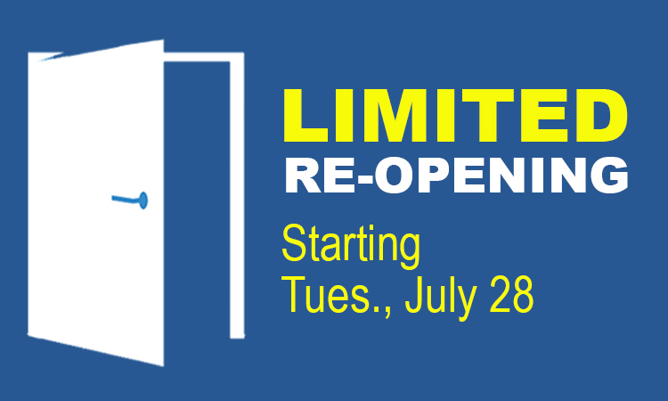 limited reopening staring july 28